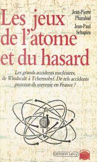 Les jeux de l'atome et du h...