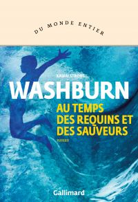 Au temps des requins et des sauveurs | Washburn, Kawai Strong. Auteur