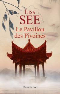 Le Pavillon des Pivoines