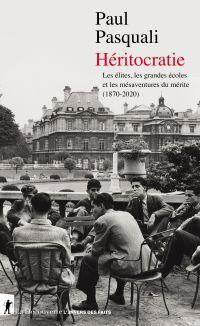 Héritocratie | Pasquali, Paul. Auteur