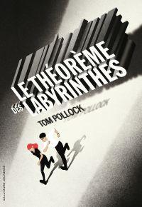 Le théorème des labyrinthes
