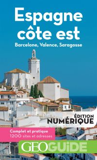 GEOguide Espagne côte est. Barcelone, Valence, Saragosse | Collectif,