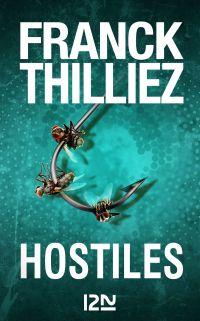 Hostiles | THILLIEZ, Franck. Auteur