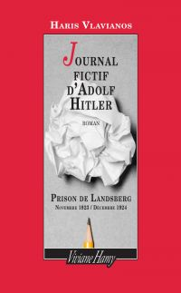 Journal fictif d'Adolf Hitler | VLAVIANOS, Haris. Auteur