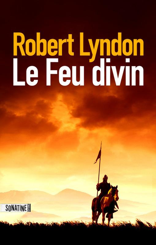 Le Feu divin | LYNDON, Robert
