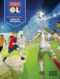 Olympique Lyonnais - Tome 2...