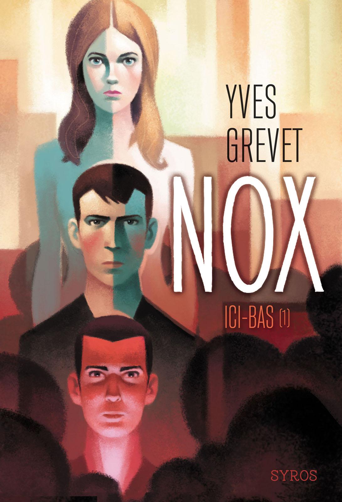 Nox : ici-bas (1) | Gauthey, Raphaël