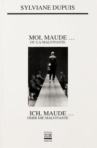 Moi, Maude... ou la Malvivante