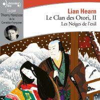 Le Clan des Otori (Tome 2) ...