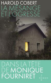 La Mésange et l'ogresse | COBERT, Harold. Auteur