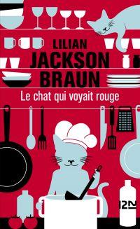 Le chat qui voyait rouge | BRAUN, Lilian JACKSON. Auteur