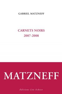 Carnets noirs 2007-2008
