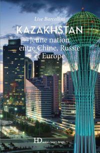 Kazakhstan, jeune nation en...