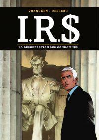 I.R.S - Tome 22 - La Résurr...