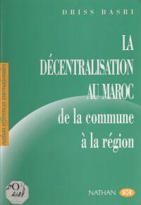 La décentralisation au Maro...