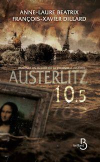 Austerlitz 10.5 | BEATRIX, Anne-Laure. Auteur