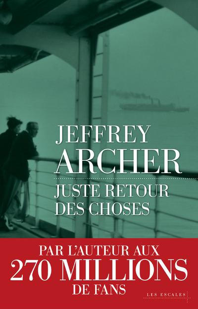 Juste retour des choses | ARCHER, Jeffrey