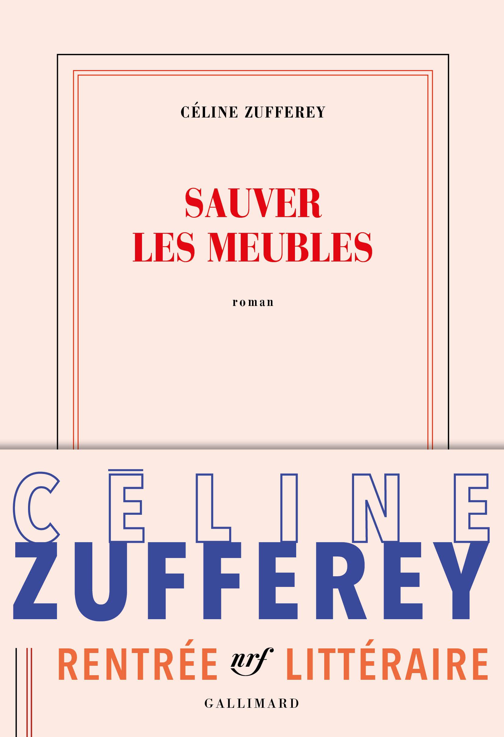 Sauver les meubles | Zufferey, Céline