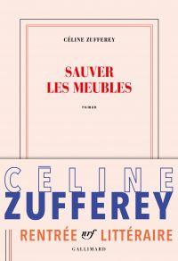 Sauver les meubles | Zufferey, Céline. Auteur