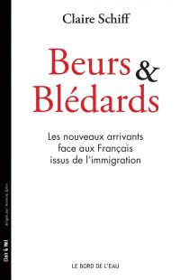 Beurs et Blédards Les nouve...