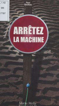 Arrêtez la machine
