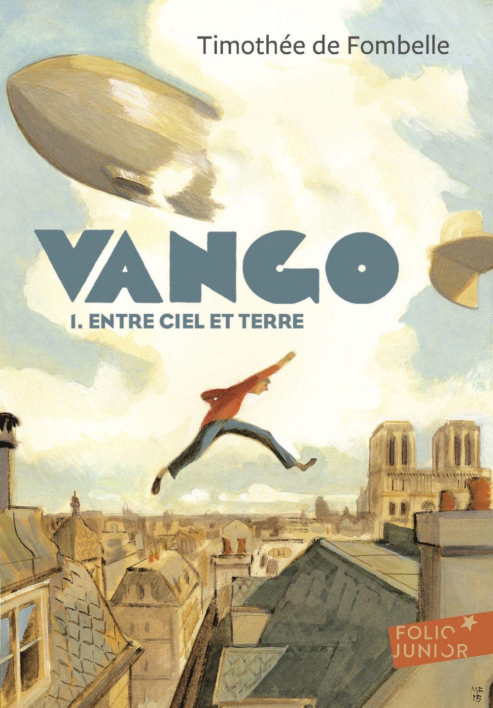 Vango (Tome 1) - Entre ciel et terre | Fombelle, Timothée de