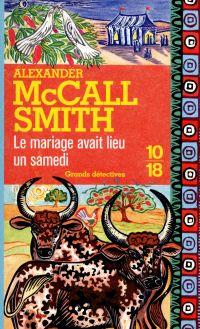 Le mariage avait lieu un samedi | McCall Smith, Alexander (1948-....). Auteur