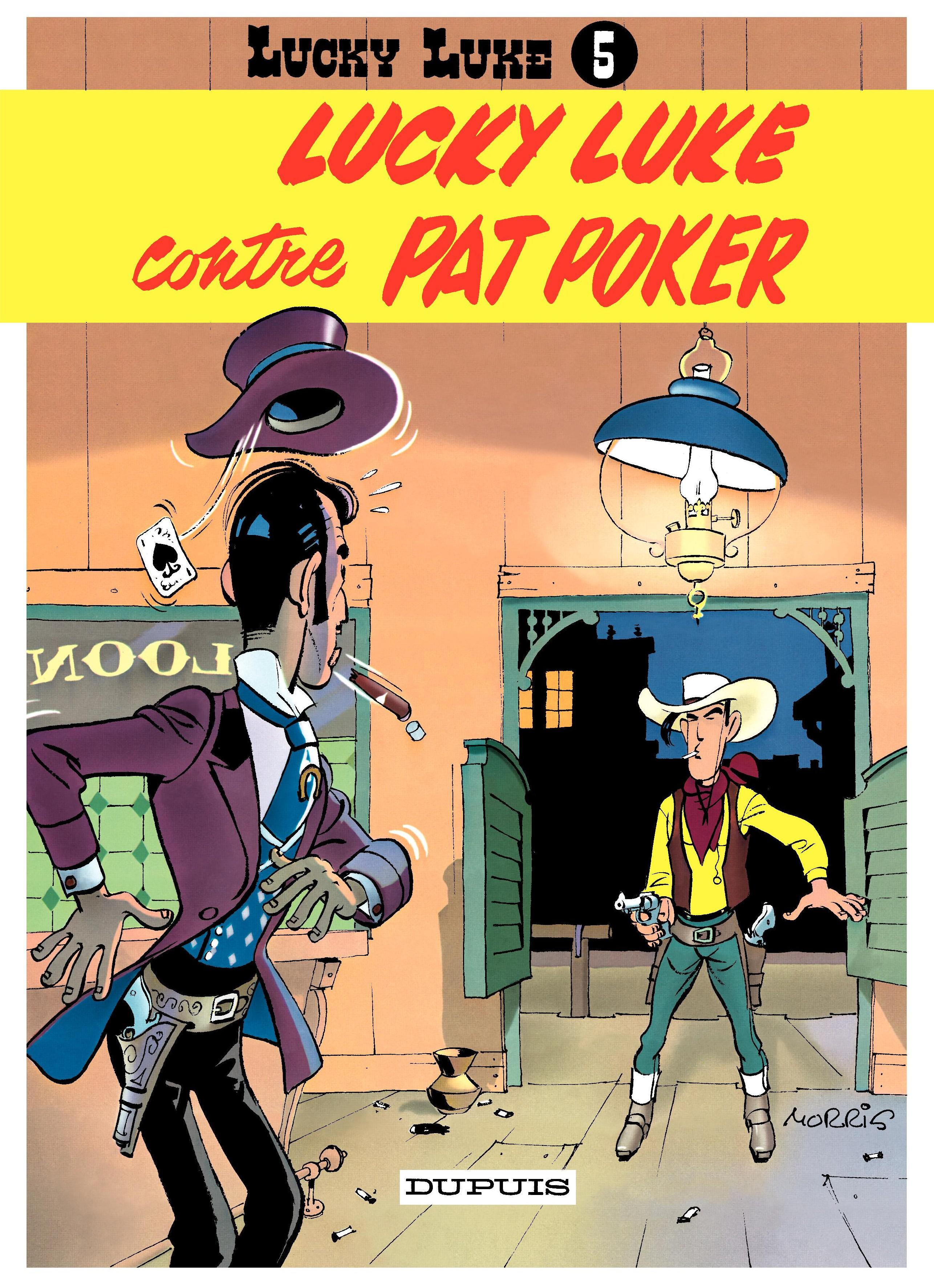 Lucky Luke - Tome 5 - LUCKY LUKE CONTRE PAT POKER