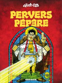Pervers Pépère - Tome 1