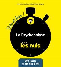 La Psychanalyse vite et bien pour les Nuls | GODIN, Christian. Auteur