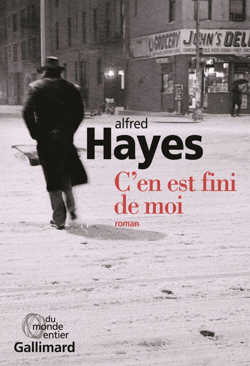 C'en est fini de moi | Hayes, Alfred. Auteur