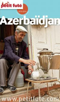 Azerbaïdjan 2015 Petit Futé