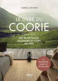 """Image de couverture (Le livre du Coorie. Entre paysages sauvages et coin du feu. Le bonheur """"made in Scotland"""")"""