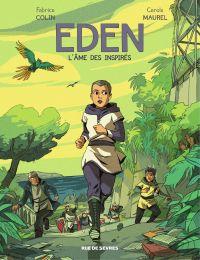Eden - L'âme des inspirés