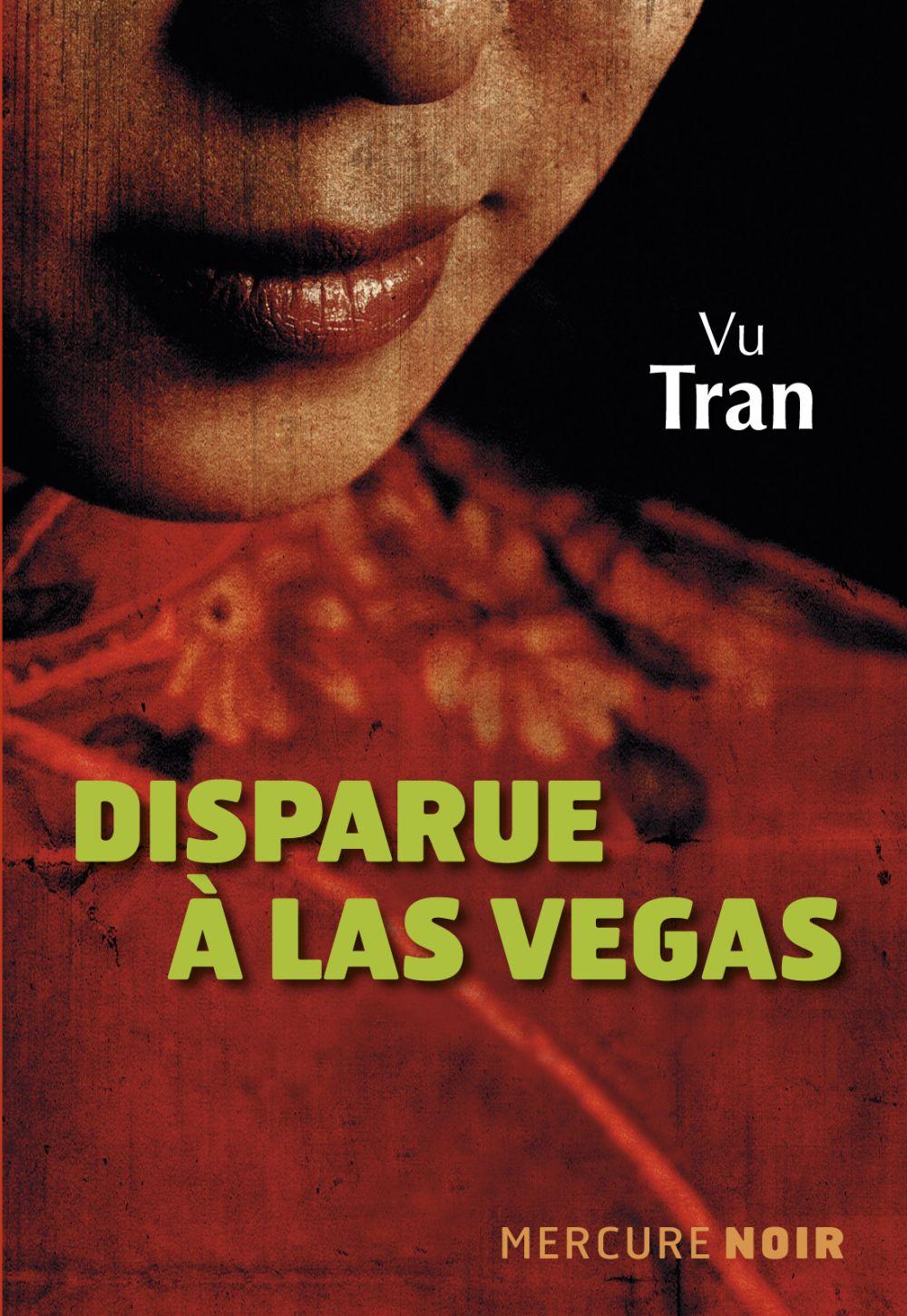 Disparue à Las Vegas | Tran, Vu (1975-....). Auteur