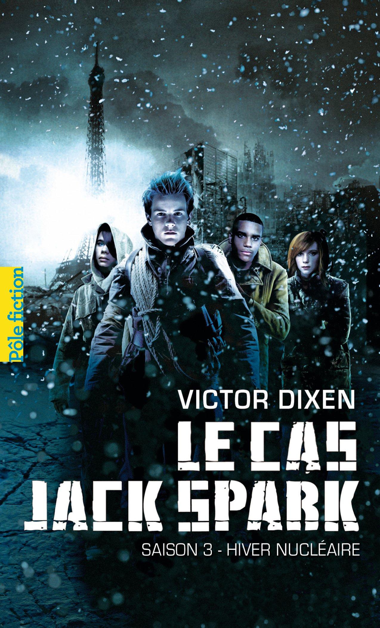 Le cas Jack Spark (Saison 3) - Hiver nucléaire