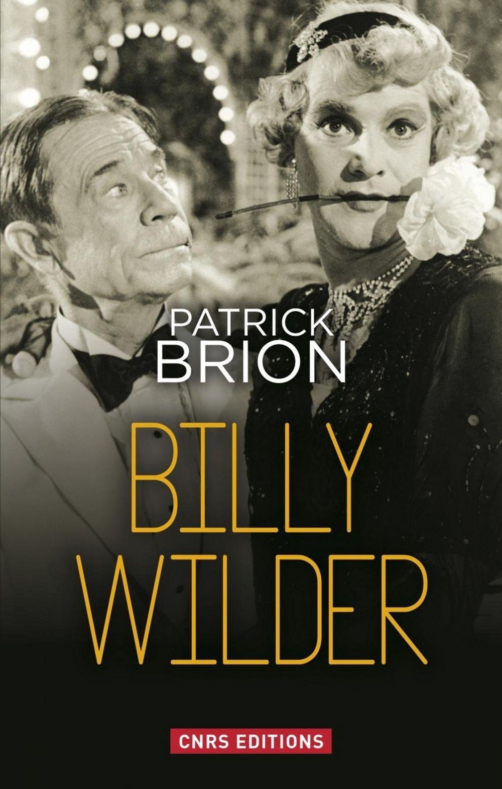 Billy Wilder | Brion, Patrick (1941-....). Auteur
