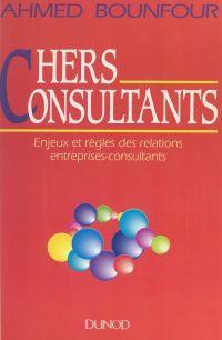 Chers consultants : enjeux ...