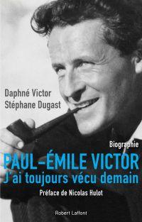 Paul-Émile Victor | Victor, Daphné (1952-....). Auteur