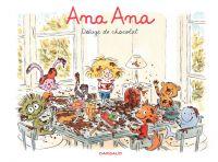 Ana Ana - tome 2 - Déluge de chocolat