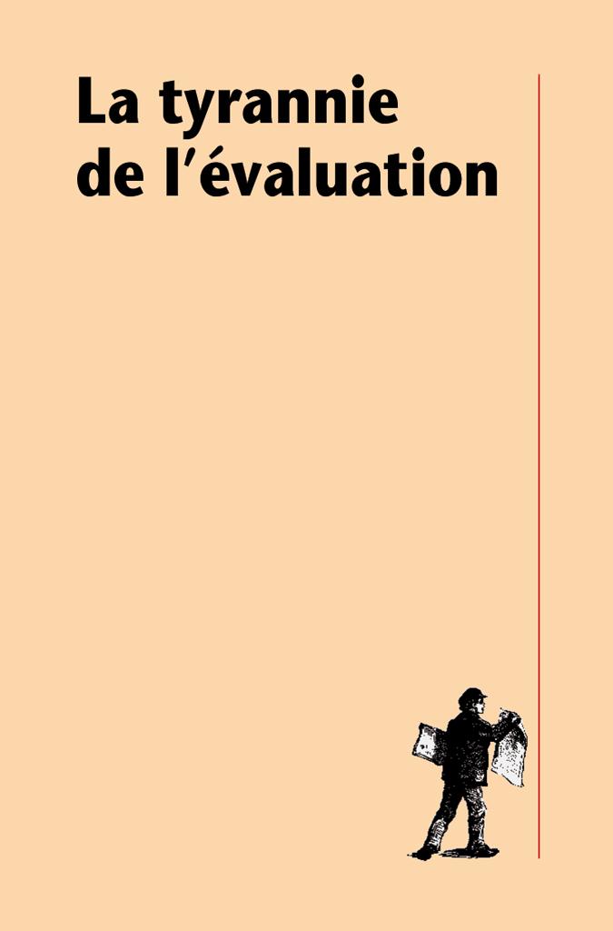 La tyrannie de l'évaluation