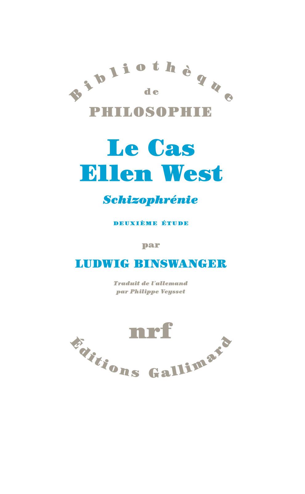 Le Cas Ellen West. Schizophrénie. Deuxième étude
