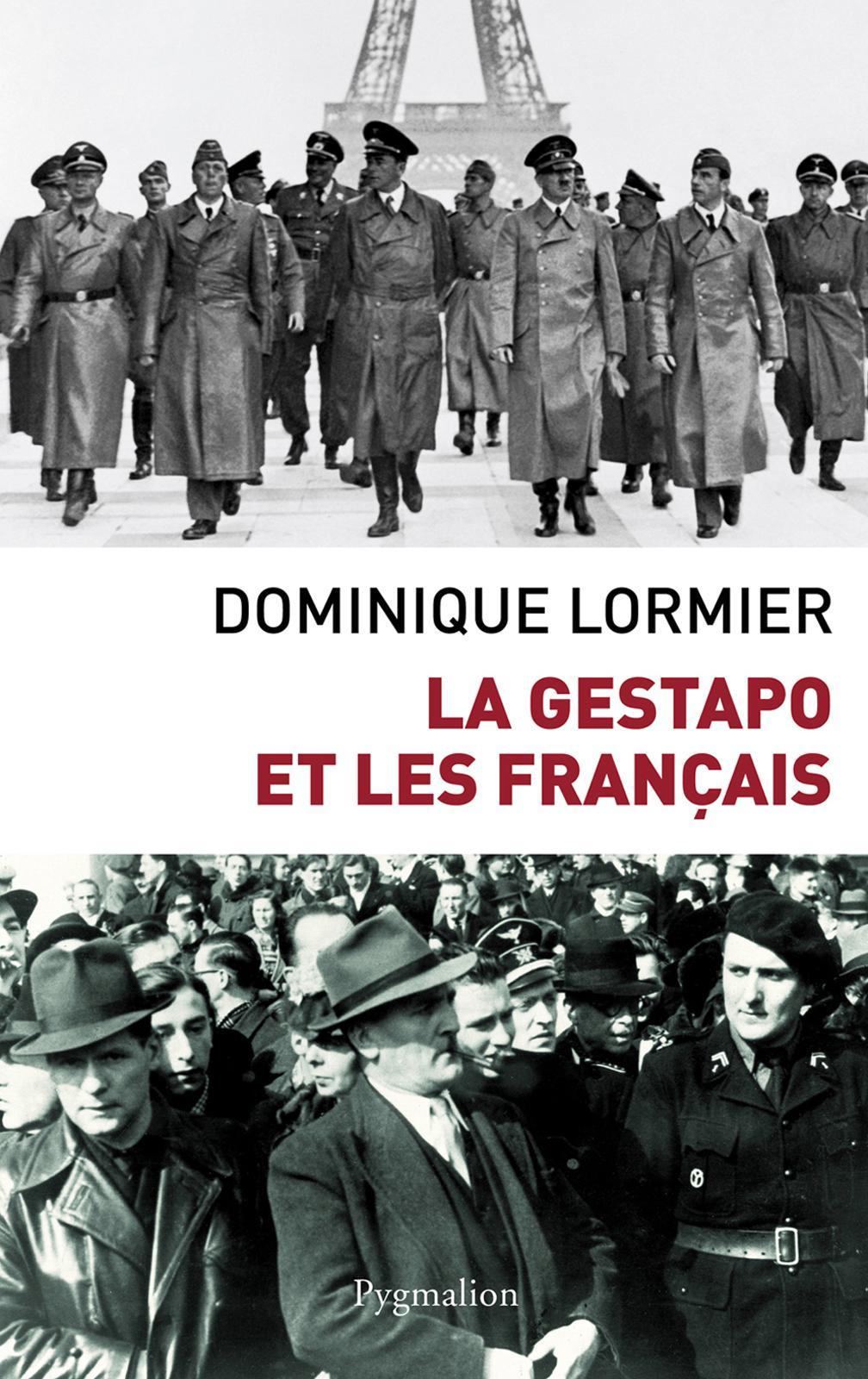 La Gestapo et les Français