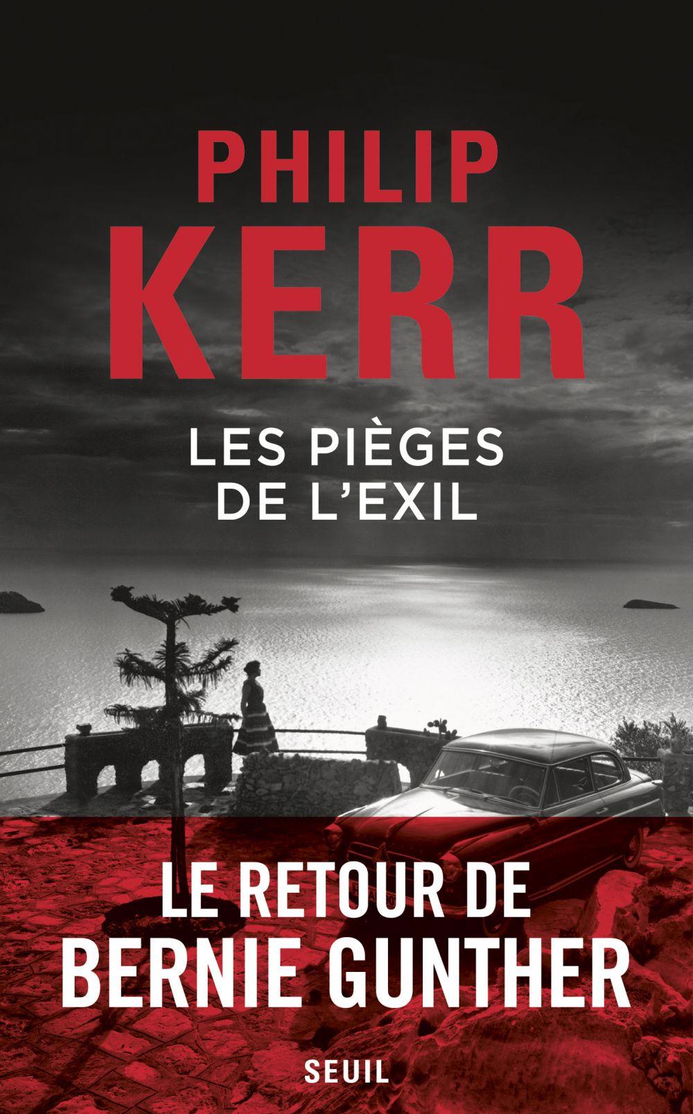 Les pièges de l'exil | Kerr, Philip. Auteur