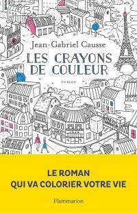 Les Crayons de couleur | Causse, Jean-Gabriel. Auteur