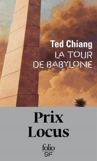 La tour de Babylone | Chiang, Ted. Auteur