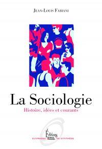 La Sociologie - Histoire, i...