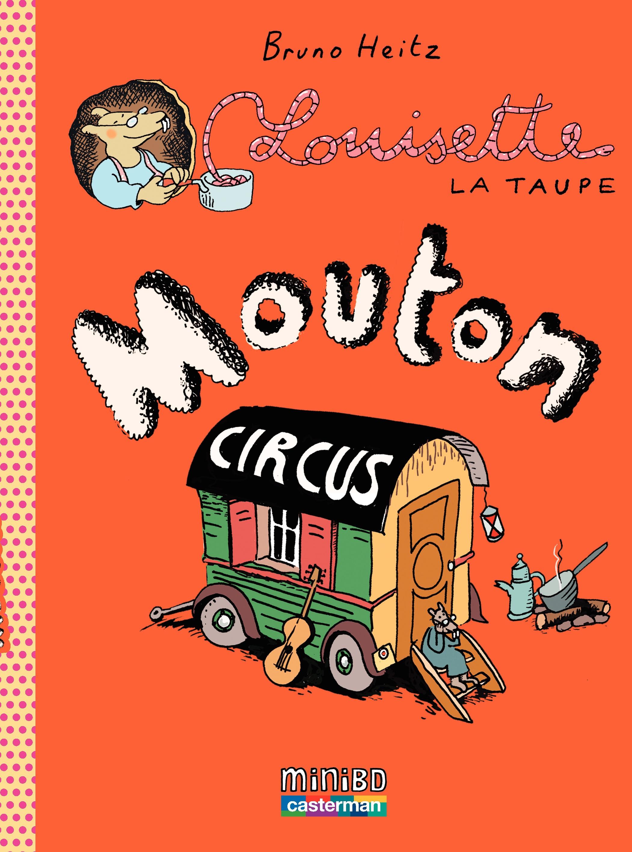 Louisette la taupe (Tome 3) - Mouton Circus