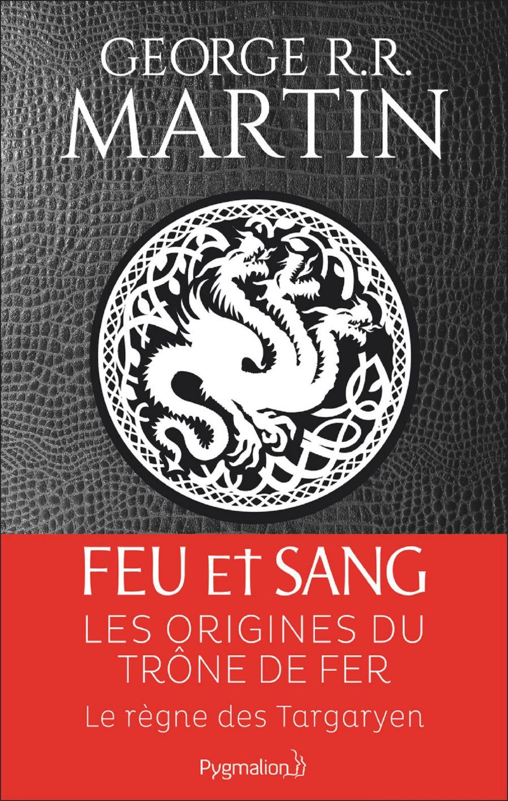Feu et sang - Partie 1 | Martin, George R.R.. Auteur