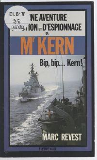 Bip, bip... Kern !